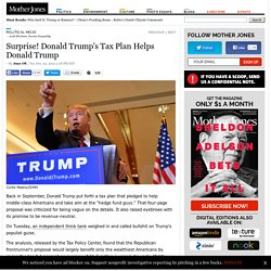 Surprise! Donald Trump's Tax Plan Helps Donald Trump