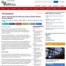 Africa: Surprise Win for Africa As It Gains Greater Market Access Globally