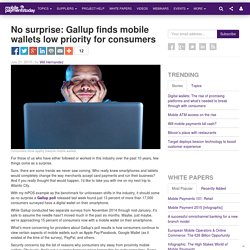 No surprise: Gallup finds mobile wallets low priority for consumers