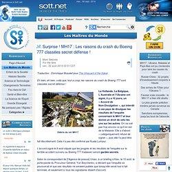 """SECRET DEFENSE : pour le """"MH17"""" - Les raisons du crash du Boeing 777 classées secret défense !"""