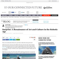 Surprise: A Renaissance of Art and Culture in the Robotic Age
