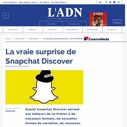 La vraie surprise de Snapchat Discover