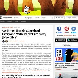 50 Times Hotels Surprised Everyone With Their Creativity (New Pics)