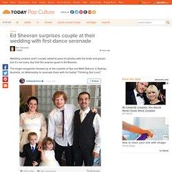 Ed Sheeran surprises couple with wedding serenade in Australia - Pop Culture