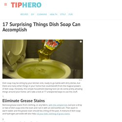 17 Surprising Things Dish Soap Can Accomplish