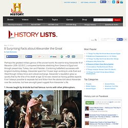 8 Surprising Facts about Alexander the Great — HISTORY Lists