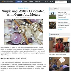 Surprising Myths Associated With Gems And Metals