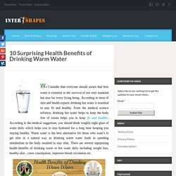 Surprising Health Benefits Of Drinking Warm Water
