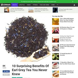 10 Surprising Benefits Of Earl Grey Tea You Never Knew
