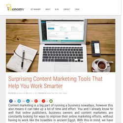 Surprising Content Marketing Tools That Help You Work Smarter