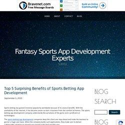 Top 5 Surprising Benefits of Sports Betting App Development