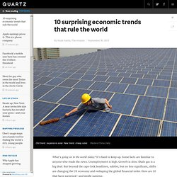 10 surprising economic trends that rule the world