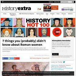 7 surprising facts about Roman women