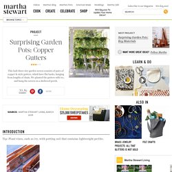 Surprising Garden Pots: Copper Gutters