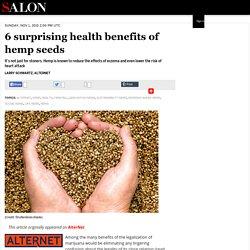 6 surprising health benefits of hemp seeds