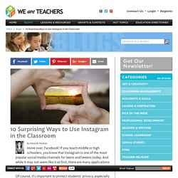 10 Surprising Ways to Use Instagram in the Classroom
