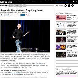 Steve Jobs Bio: Its 6 Most Surprising Reveals | Gadget Lab