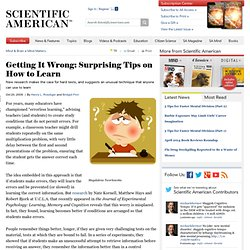 Getting It Wrong: Surprising Tips on How to Learn