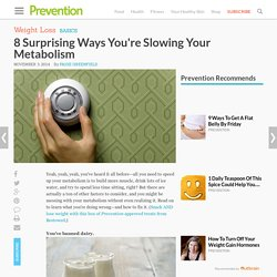 Mistakes That Slow Your Metabolism And Calorie Burn