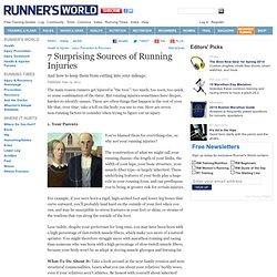 7 Surprising Sources of Running Injuries