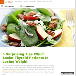 6 Surprising Tips Which Assist Thyroid Patients In Losing Weight