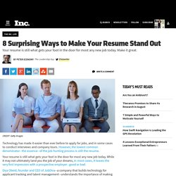 8 Surprising Ways to Make Your Resume Stand Out