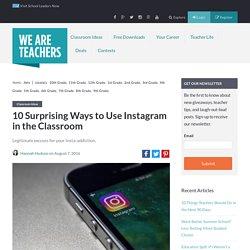 10 Surprising Ways to Use Instagram in the Classroom - WeAreTeachers