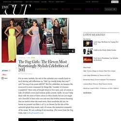 The Fug Girls: The Eleven Most Stylish Celebrities of 2011 -- The Cut
