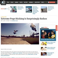 Extreme Pogo Sticking Is Surprisingly Badass : Discovery Channel - StumbleUpon