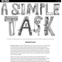 Inside the surprisingly dark world of Rube Goldberg machines