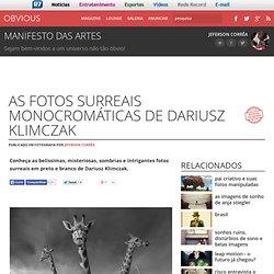 As fotos surreais monocromáticas de Dariusz Klimczak