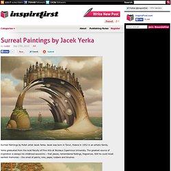 Surreal Paintings by Jacek Yerka