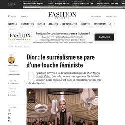 Dior : le surréalisme se pare d'une touche féministe - Actualité : defiles (#939099)
