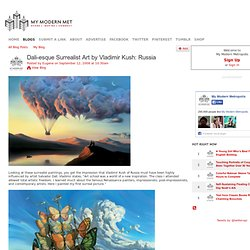 VLADIMIR KUSH - Surrealist Art (Russia)