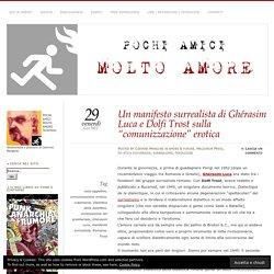 """Un manifesto surrealista di Ghérasim Luca e Dolfi Trost sulla """"comunizzazione"""" erotica"""