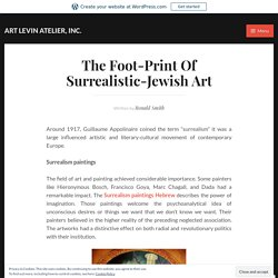 The Foot-Print Of Surrealistic-Jewish Art – ART LEVIN ATELIER, INC.