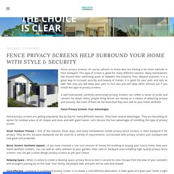 Fence Privacy Screens Help Surround Your Home with Style & Security