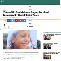 13-Year-Old's Death Is Latest Tragedy For Island Surrounded By Shark-Infested Waters