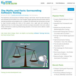 The Myths and Facts Surrounding Software Testing