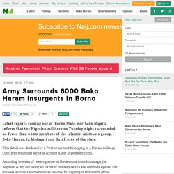 Army Surrounds 6000 Boko Haram Insurgents In Borno