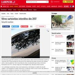 Vitres surteintées interdites dès 2017 - 16/04/2016 - ladepeche.fr