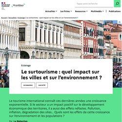 Le surtourisme : quel impact sur les villes et sur l'environnement ?