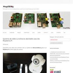 Système de vidéo-surveillance abordable avec des Raspberry Pi