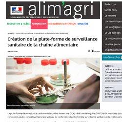 MAA 09/08/18 Création de la plate-forme de surveillance sanitaire de la chaîne alimentaire
