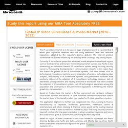 Global IP Video Surveillance & VSaaS Market (2016 - 2022) - Market Research Report & Analytics Tool - KBV Research