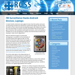 FBI Surveillance Hacks Android Devices, Laptops