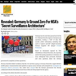 Revealed: Germany Is Ground Zero For NSA's 'Secret Surveillance Architecture'