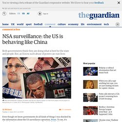 NSA surveillance: The US is behaving like China | Ai Weiwei | Comment is free