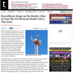 Surveillance Surge on the Border: How to Turn the US-Mexican Border into a War Zone