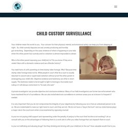 Child Custody Surveillance In Fresno California